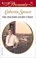 The Doctor's Secret Child by Catherine…