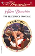 The Pregnancy Proposal by Helen Bianchin