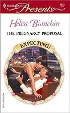 The Pregnancy Proposal by Helen Bianchin