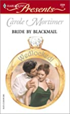 Bride by Blackmail by Carole Mortimer