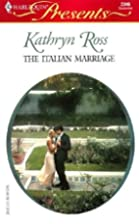 The Italian Marriage by Kathryn Ross