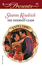 The Paternity Claim by Sharon Kendrick