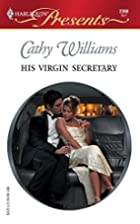 His Virgin Secretary by Cathy Williams