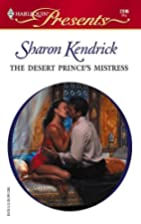 The Desert Prince's Mistress (Harlequin…