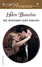 The Spaniard's Baby Bargain by Helen…