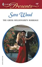 The Greek Millionaire's Marriage by Sara…