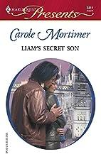 Liam's Secret Son by Carole Mortimer