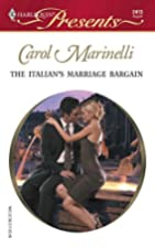 The Italian's Marriage Bargain by Carol…