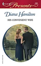 His Convenient Wife by Diana Hamilton