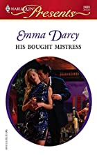 His Bought Mistress by Emma Darcy
