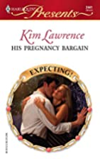 His Pregnancy Bargain by Kim Lawrence