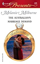 The Australian's Marriage Demand by Melanie…