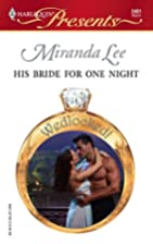 His Bride for One Night by Miranda Lee