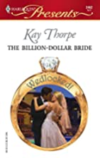 The Billion-Dollar Bride by Kay Thorpe