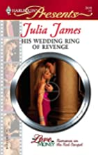 His Wedding Ring of Revenge by Julia James