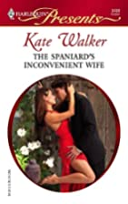 The Spaniard's Inconvenient Wife by Kate…