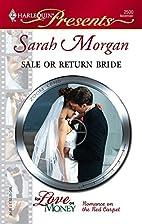 Sale or Return Bride by Sarah Morgan