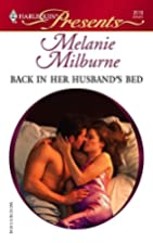 Back in Her Husband's Bed by Melanie…