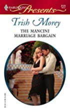 The Mancini Marriage Bargain by Trish Morey