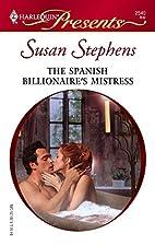 The Spanish Billionaire's Mistress by Susan…