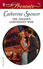 The Italian's Convenient Wife by Catherine…