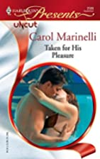 Taken for His Pleasure by Carol Marinelli