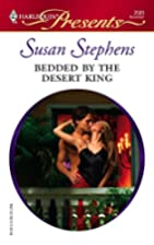 Bedded by the Desert King by Susan Stephens