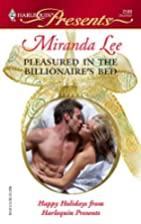 Pleasured in the Billionaire's Bed by…