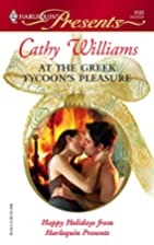 At the Greek Tycoon's Pleasure by Cathy…