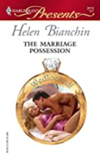 The Marriage Possession by Helen Bianchin