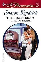 The Desert King's Virgin Bride by Sharon…