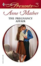 The Pregnancy Affair (Harlequin Presents) by…
