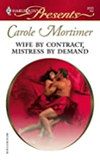 Wife by Contract, Mistress by Demand by…