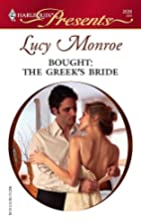 Bought: The Greek's Bride by Lucy Monroe