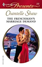 The Frenchman's Marriage Demand by Chantelle…