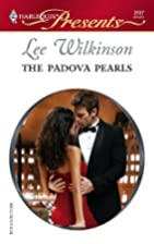 The Padova Pearls by Lee Wilkinson