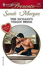 The Sicilian's Virgin Bride by Sarah Morgan