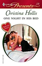 One Night in His Bed by Christina Hollis