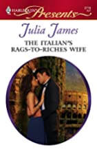 The Italian's Rags-to-Riches Wife by Julia…