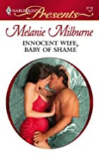 Innocent Wife, Baby of Shame by Melanie…