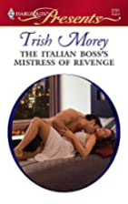 The Italian Boss's Mistress of Revenge by…