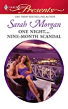 One Night... Nine-Month Scandal by Sarah…
