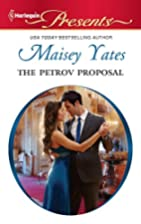The Petrov Proposal by Maisey Yates
