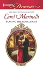 Playing the Royal Game (Harlequin Presents)…