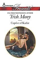 Captive of Kadar by Trish Morey