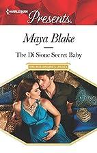 The Di Sione Secret Baby by Maya Blake
