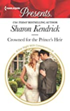 Crowned for the Prince's Heir by Sharon…