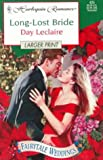 Leclaire, Day: Long-Lost Bride