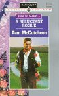 A Reluctant Rogue by Pam McCutcheon