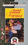 Muriel Jensen: Christmas in the Country (Harlequin American Romance, No. 705 / Holiday Homecoming, No. 2)